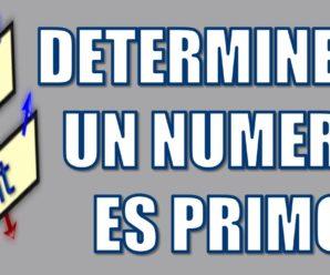 Determine cuándo un número es primo  en Pseint