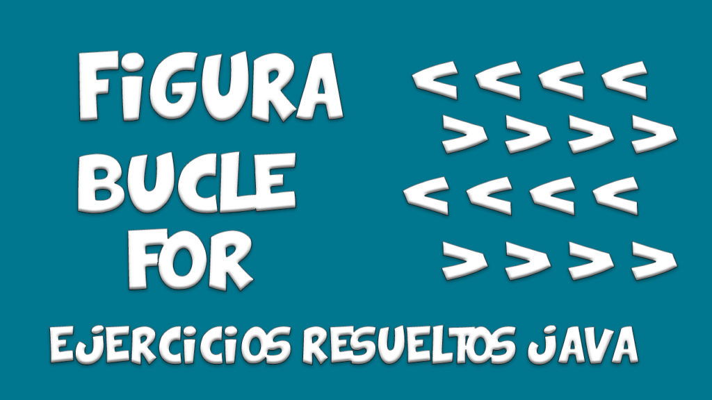 FIGURA MAYOR Y MENOR QUE 1024x576 - Figura Mayor y Menor que - JAVA