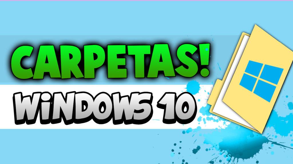 cambiar ubicación carpetas windows 10