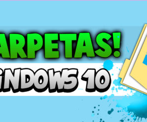 Cambiar Ubicación de Mis Carpetas en Windows 10 – (Documentos – Mis imágenes)